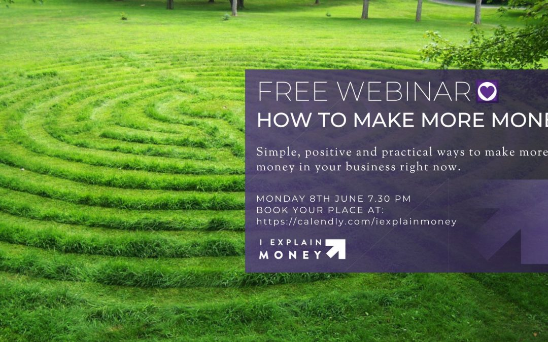 Free Webinar How to Make More Money