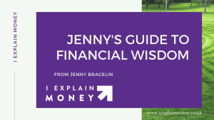 Jenny's guide to financial wisdom